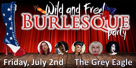 Wild and Free Burlesque tickets