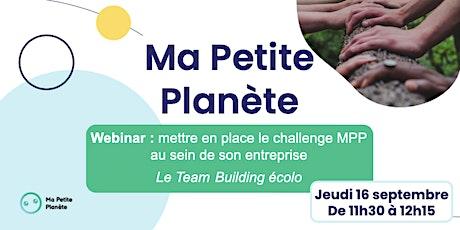 Webinar 18- Ma Petite Planète en Entreprise billets