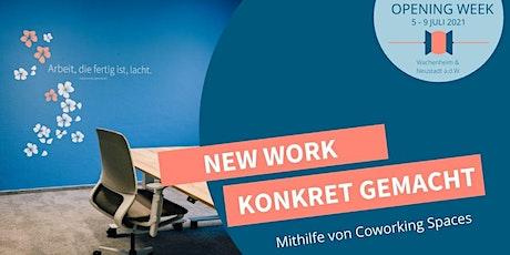 Opening Satellit Neustadt - Tag 1: New Work konkret gemacht. Tickets