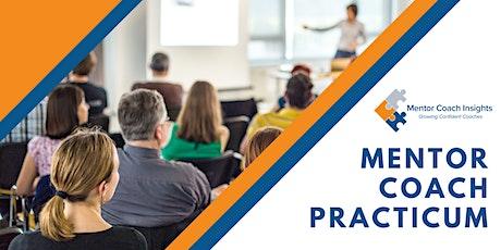 Mentor Coach Practicum Summer 2022 tickets