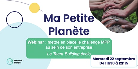 Webinar 19- Ma Petite Planète en Entreprise billets