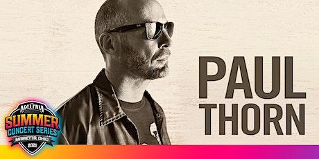The Adelphia Summer Concert Series Presents: Paul Thorn tickets