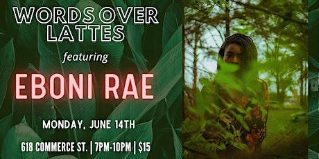 Words Over Lattes ft. Eboni Rae tickets