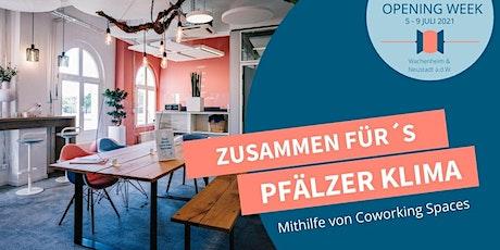 Opening Satellit Wachenheim - Tag 3: Zusammenfür´sPfälzer-Klima. Tickets