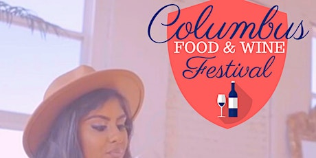 Columbus Food & Wine Festival (3rd Annual) tickets