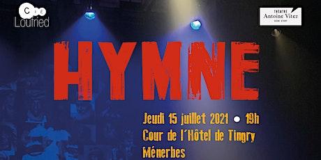 Hymne, d'après le livre de Lydia Salvayre réalisé par Isabelle Fruleux billets