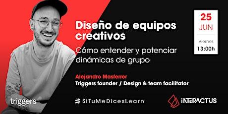 #STMDL 27 | Diseño de equipos creativos por Alejandro Masferrer boletos