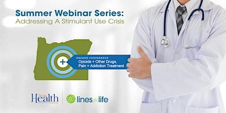 Emerging Methamphetamine and Stimulant Drug Data Trends - OPAT Webinar tickets