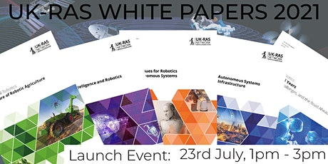UK-RAS White Papers 2021 Launch Event tickets