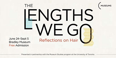 The Lengths We Go: Reflections on Hair Virtual Opening Event tickets