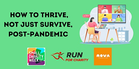 Small Charity Week + Events: How to thrive, not just survive, post-pandemic tickets