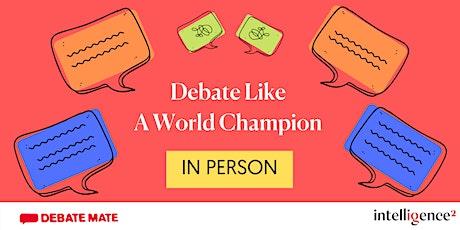 Debate Like A World Champion Four Day Workshop (online) tickets