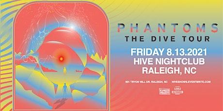 The Dive Tour Ft. Phantoms @ HIVE Nightclub tickets