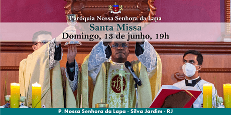 SANTA MISSA - 13/06 - Domingo - 19h ingressos
