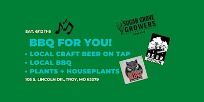 BBQ + Beer + Beautiful Plants/Houseplants + Tunes