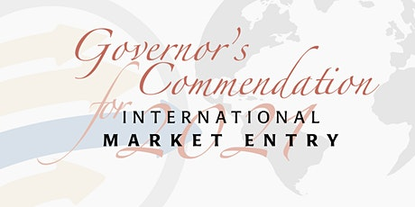 2021 Governor's Commendation for International Market Entry tickets