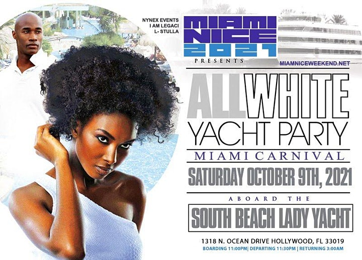 MIAMI NICE 2021 THE ANNUAL ALL WHITE YACHT PARTY - MIAMI CARNIVAL WEEKEND image