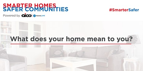 What does your home mean to you? tickets