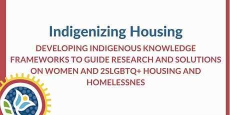 Indigenizing Housing - Developing Knowledge Frameworks to Research Housing tickets