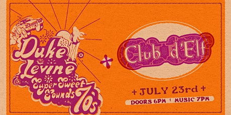 Duke Levine & The Super Sweet Sounds of the '70s & Club d'Elf tickets