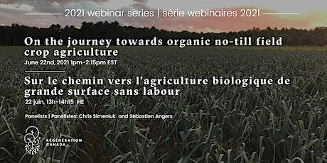 Towards organic no-till agriculture / Vers l'agriculture bio sans labour entradas