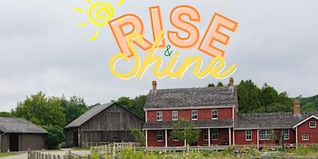 Rise & Shine tickets