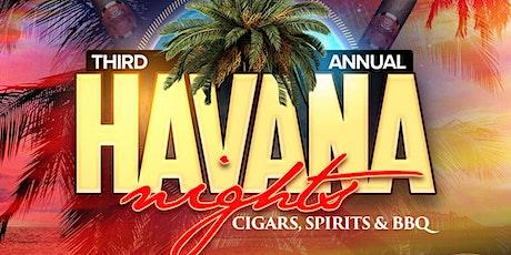 3rd Annual Havana Night Cigars & Spirits tickets