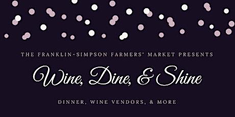 Wine, Dine and Shine tickets