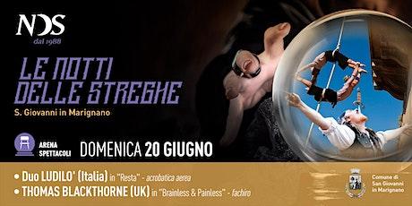 LE NOTTI DELLE STREGHE - DUO LUDILO' (Italia) | THOMAS BLACKTHORNE (UK) biglietti