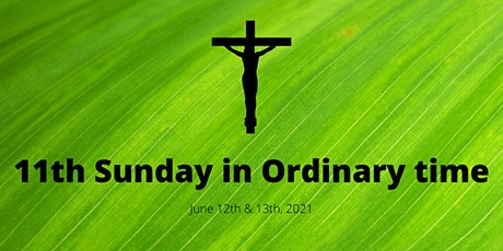 11th Sunday of Ordinary Time tickets