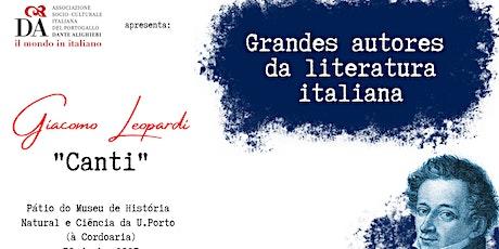 "Grandes Autores da Literatura Italiana: ""CANTI"" de Giacomo Leopardi bilhetes"