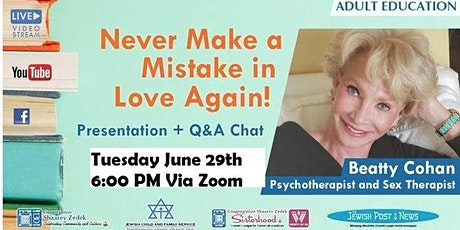Never Make a Mistake in Love Again! - with   psychotherapist Beatty Cohan tickets