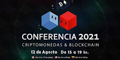 Conferencia 2021 Criptomonedas y Blockchain entradas