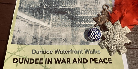 Dundee Waterfront Walks-guided  wartime history   on Dundee waterfront. tickets