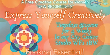 Express Yourself Creatively~New Beginnings tickets