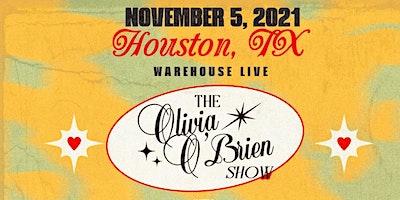OLIVIA O'BRIEN –  THE OLIVIA O'BRIEN SHOW