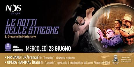 LE NOTTI DELLE STREGHE - MR BANG (Uk/France) | OPERA FIAMMAE (Italia) biglietti