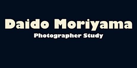 Daido Moriyama: Study Meeting- Street Photography Techniques + Examples biglietti