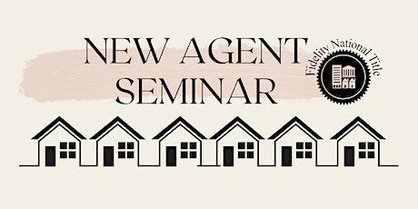 New Agent Seminar tickets