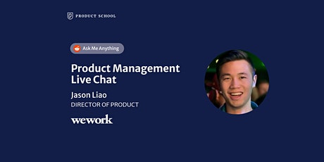 Live Chat with WeWork Director of Product tickets