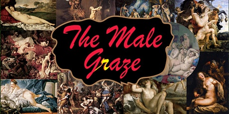 The Male Graze, an online event with the Guerrilla Girls tickets