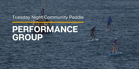 Tuesday  Night Community Paddle - Performance Group tickets