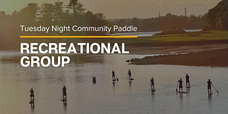 Tuesday  Night Community Paddle: Recreational Group tickets