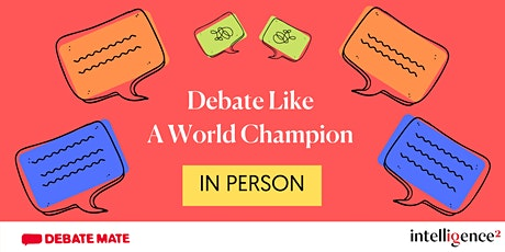 Debate Like a World Champion In Person (Two-Day Course) tickets