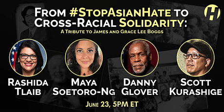 From #StopAsianHate to Cross-Racial  Solidarity: Tributes & Lessons tickets
