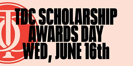 TDC Scholarship Award Day tickets
