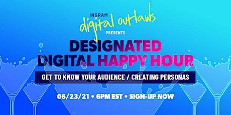 Presented by Ingram Digital Outlaws: Designated Digital June Happy Hour tickets