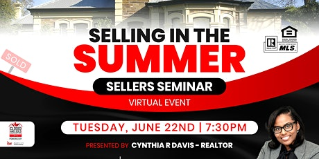 Selling in the Summer - Home  Selling Seminar bilhetes