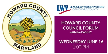 Howard County Council Forum with the League of Women Voters tickets