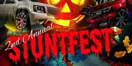 2nd Annual Stuntfest Car/Bike/Truck show tickets